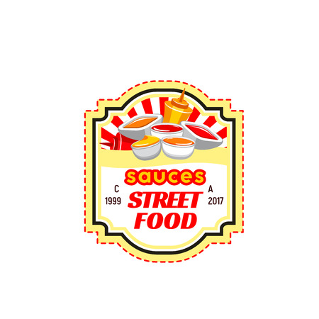 Street fast food isolated badge. Fast food sauce bottle and bowl with ketchup, mustard, mayonnaise.