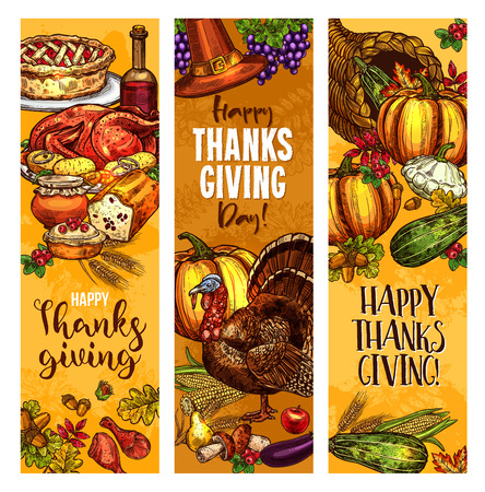 Happy Thanksgiving Day greeting banners. Vector sketch design of roasted turkey and fruit pie or bread, pumpkin or corn and mushroom harvest in cornucopia, pilgrim hat or maple and oak leaf or rowan