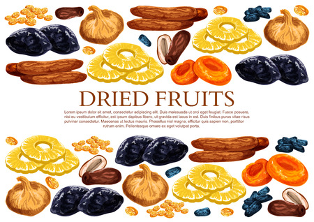 Dried fruits poster template of sweet dry fruit snacks. Vector dried raisins, prunes or apricot and dates in sweet mix of figs, pineapple or cherry and desserts for fruit shop or market Illustration