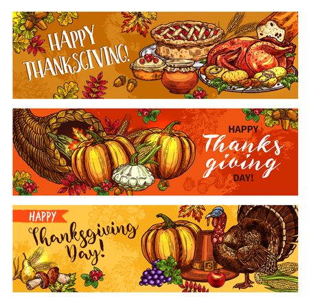 Thanksgiving Day greeting sketch banners of seasonal autumn cornucopia harvest, roasted turkey and fruit pie. Vector traditional pumpkin or corn food, maple leaf and oak acorn for Thanksgiving holiday Illustration