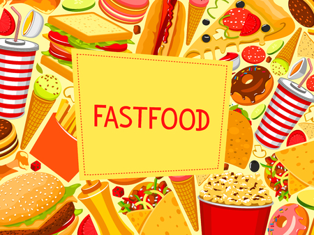 Fast food poster of meals and snacks for fastfood restaurant menu. Vector burger, cheeseburger sandwich or hamburger and hot dog or pizza, popcorn or ice cream and donut cake dessert, soda and coffee