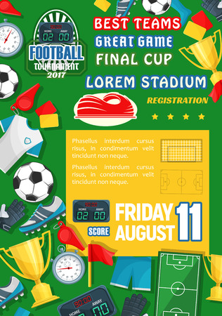Soccer goal score table or football championship poster template. Vector design of soccer or football ball on stadium arena play field, referee stopwatch and whistle or winner golden cup goblet