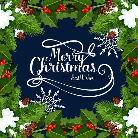 메리 크리스마스 최고의 행복 한 겨울 휴가 인사말 카드 글자 소원. 벡터 소나무, 전나무와 새 해에 대 한 콘 갈 랜드에서 홀리 화 환 프레임의 크리스 일러스트