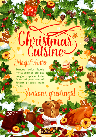 Christmas winter holiday banner with festive dishes and New Year garland frame. Baked turkey, Xmas pudding and gingerbread cookie greeting card, decorated with holly and pine branch, candle and star