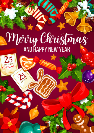 Christmas and New Year winter holidays greeting card. Xmas tree and holly wreath with bell, snow and candy, ball, star and sock, cookie, ribbon and calendar for festive poster design