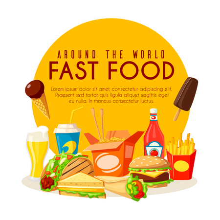 Fast food cartoon poster with street food from around the world. American burger, french fries, soda drink and ice cream, mexican burrito and meat taco, chinese noodle box with chopsticks and sauce