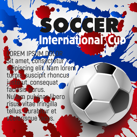 Soccer ball 3d poster of football sport game template. Soccer ball with text layout on grunge background with paint splashes. Football championship match banner or soccer sporting competition design