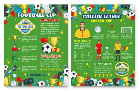 축구 팀 장비와 축구 스포츠 게임 포스터입니다. 축구 공, 우승자 트로피 컵 및 경기장 필드, 플레이어 유니폼 및 심판 카드와 동료 리그 배너 디자인의