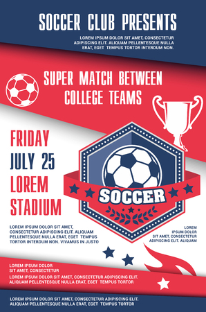 Soccer match between football team of college league poster template. Soccer ball shield badge with trophy, ribbon banner and laurel wreath announcement banner with winner cup, star and flame Ilustracja