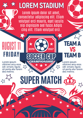 Soccer cup championship or football tournament sport game poster for college football team. Vector design of soccer ball at arena stadium, goal gates winner cup and laurel stars Ilustrace
