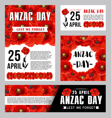 Anzac Day flower banner template for commemorates of Australian and New Zealand Army Corps. Remembrance Day of World War soldiers poster with red poppy wreath and Lest We Forget ribbon