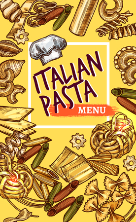 Italian pasta restaurant menu sketch design template. Vector poster of Italy cuisine macaroni, lasagna or spaghetti and fettuccine, traditional ravioli or pappardelle and farfalle or tagliatelle