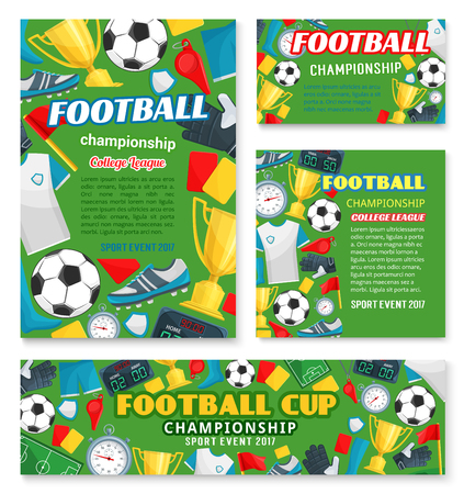Football sport championship event banner of soccer college league template. Football match poster with frame of soccer ball, winner trophy cup and stadium field, referee card, player uniform and flag