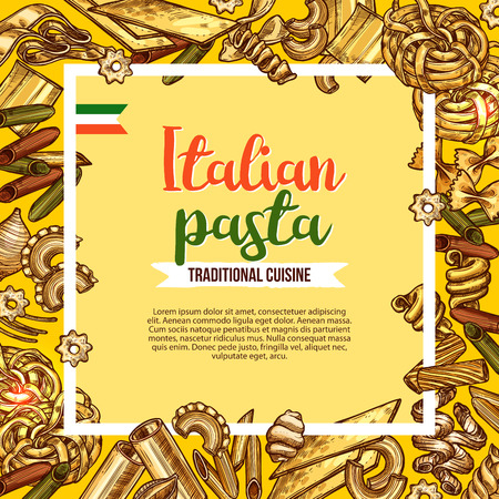 Italian pasta poster with sketch frame of macaroni. Penne, spaghetti and farfalle, fusilli, rigatoni and lasagna, cannelloni, noodle, conchiglie and tagliatelle pasta shapes for italian cuisine design