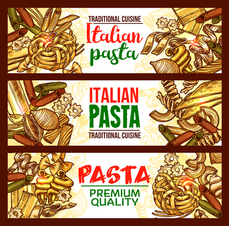 Pasta and spaghetti banner of italian cuisine dish. Penne, farfalle and spaghetti, cannelloni, fusilli and rigatoni, lasagna, noodle and ravioli sketch. Durum wheat macaroni for food packaging design