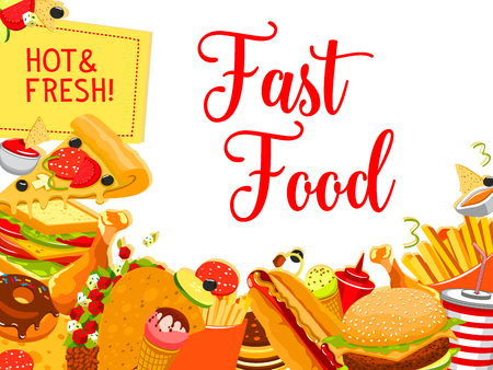 Fast food snack and drink poster. Hamburger, hot dog and cheese sandwich, chicken, pizza and fries, donut, soda and ice cream, taco and nachos lunch dishes for fastfood restaurant menu cover design Ilustração