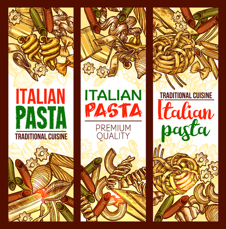 Italian pasta traditional cuisine sketch banners of macaroni, lasagna or spaghetti and fettuccine, ravioli or pappardelle and farfalle or tagliatelle. Vector design template for pasta restaurant menu