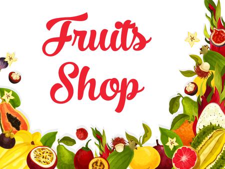 Vector fruit shop poster of tropical exotic fruits illustration.