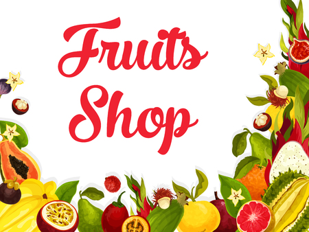 Vector fruit shop poster of tropical exotic fruits illustration.