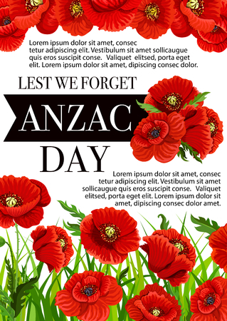Anzac Day Lest We Forget greeting card of poppy flowers. Vector 25 April Australian and New Zealand holiday poster for war remembrance anniversary of Anzac Day poppy flowers symbols
