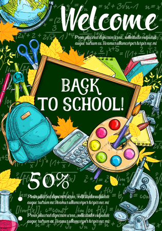 Welcome back to school sketch banner of seasonal sale promotion template. Chalkboard, book, pencil and paint, scissors, backpack and globe, calculator and microscope for discount offer poster design