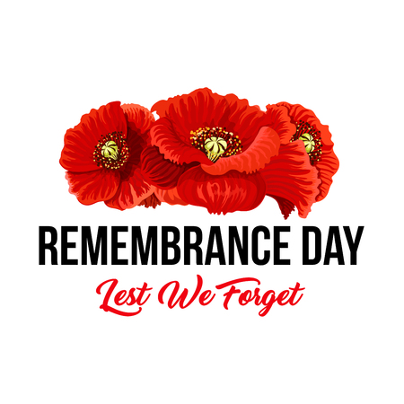 Poppy flowers and Lest We Forget icon for Remembrance Day of Anzac or Commonwealth war commemoration. Vector red poppy symbol for 11 November or 22 April Australian greeting card design 矢量图像