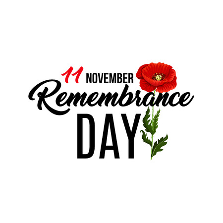 Vector poster for Remembrance day with poppy flower. Concept of 11 of November remembrance day. Design banner isolated on white background. Red flower of poppy Remembrance day symbol