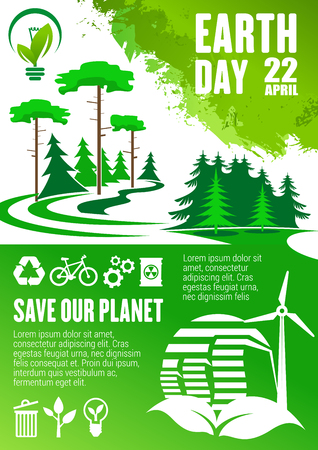 Earth Day banner for Save Our Planet concept. Green tree and plant grunge poster with recycle symbol, wind turbine and biofuel, green energy and eco transport sign for ecology protection themes design