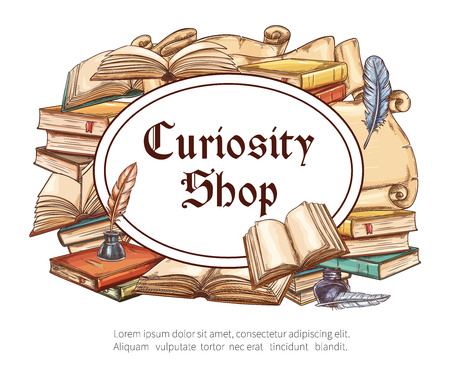 Curiosity shop sketch poster of antique bookshop. Vintage book, old manuscript and medieval scroll with feather quill pen, inkwell and copy space for old bookstore and rare book shop signboard design Illustration