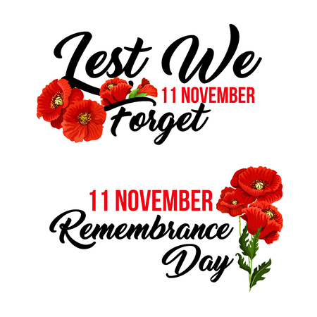 Remembrance Day Lest we Forget poppy flowers icon for 11 November Anzac Australian, Canadian and Commonwealth armistice and freedom commemoration. Vector red poppy symbol for greeting card design Vettoriali