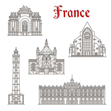 French travel landmark thin line icon set with popular tourist sight of France architecture. Paris Gate, Calais and Lille Cathedral, Calais Lighthouse and Nancy City Hall building linear symbol.