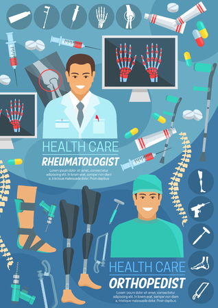 Orthopedics and rheumatology medicine banner with rheumatologist and orthopedic surgeon. Doctor in uniform with pill, syringe and drug, instrument, bone and joint x-ray of spine, hand and leg poster