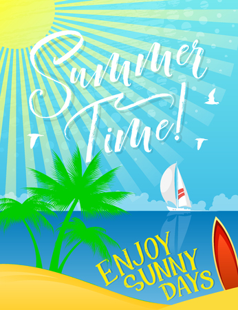Summer Time Holiday banner for vacation and sea travel themes design. Tropical island with sand beach, blue ocean wave and green palm tree, sailing boat, surfboard and bright sun in the sky Illusztráció