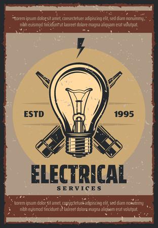 Cartel vintage de servicios eléctricos para reparación de electricidad. Diseño retro del vector de la bombilla de luz de la lámpara y un destornillador probador de voltaje para la industria de la energía y la energía en el fondo del grunge Ilustración de vector