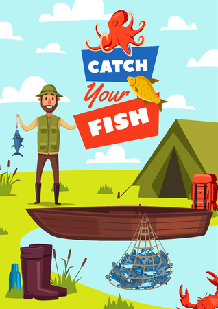 Fishing hobby poster with catch fish sign. Fisherman near tent and wooden boat in lake, rubber boots and net full of fish, small crab and exotic octopus, bank of river with fisher cartoon vector