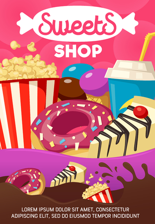 Sweets shop and fast food meals poster. Tasty donut and cheesecake slice, popcorn pack and cup of soda, fruit ice cream dessert in waffle cone, cocktail with straw, confectionery store vector