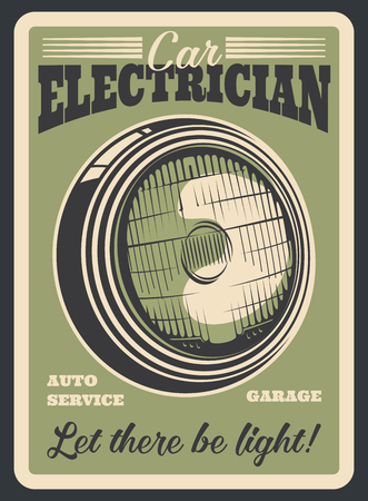 Car service retro grunge banner for auto electrician service template. Vintage vehicle headlight or headlamp old poster for automobile repair shop or workshop promo flyer design Stock Illustratie