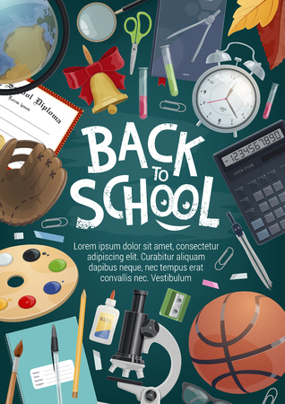 School supplies and student items poster for education theme design. Pencil, book and pen, globe, calculator and paint, graduation diploma, clock and ball on blackboard with Back to School chalk text Ilustracja