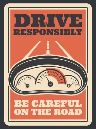 Fai attenzione al poster retrò stradale per guidare in sicurezza e in modo responsabile. disegno vettoriale vintage dell'indicatore del tachimetro dell'auto e dell'autostrada attraverso il parabrezza del conducente per un trasporto sicuro