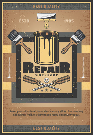 Repair workshop vintage poster of renovation and carpentry tools. Vector retro design of paint with paintbrushes, screwdrivers, bolts and nuts for woodwork or handiwork construction