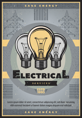 Save energy retro grunge banner for electrical service and electricity supply industry themes design. Old light bulb and high voltage electric pole vintage poster, decorated with ribbon banner Иллюстрация