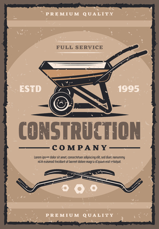 Construction or building company vintage banner with work tool. Old grunge wheelbarrow and crowbar retro poster for house repair and renovation service advertising design Illustration