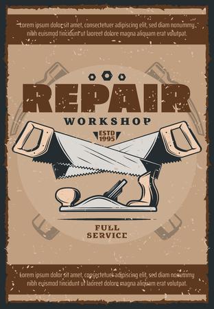 Affiche vintage d'outils de travail pour l'atelier de réparation de maison et de menuiserie. Vieux marteaux, scies et bannière grunge rétro d'avion jack pour la conception de thèmes de construction et de rénovation
