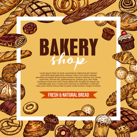 Bakery and pastry shop poster with fresh baked bread. Long loaf, baguette and croissant, cake, cinnamon roll bun and cupcake, donut, bagel and pie sketch frame for bakery food packaging design Ilustração