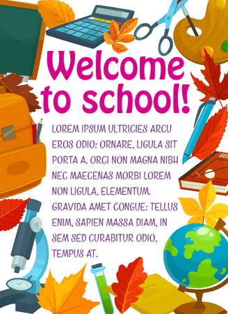 Welcome to School poster of school bag, geography globe or biology microscope and chemistry book. Vector Back to School design of chalkboard, mathematics pencil or ruler and pen, blackboard and leaf Çizim