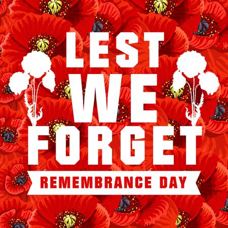 Affiche de vecteur pour le jour du Souvenir avec des coquelicots rouges sur fond. N'oublions pas le concept. Bannière vectorielle créative pour le 11 novembre, également connue sous le nom de Journée mondiale du Souvenir et Journée du coquelicot