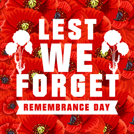 Vector poster for Remembrance day with red poppies on background. Lest we forget concept. Creative vector banner for 11 of November, also known as World Remembrance day and Poppy Day Illustration