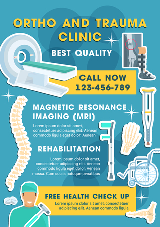 Ortho and trauma clinic medical poster for health checkup. Vector design of tomography or MRI scanner, treatment pills and traumatology doctor or orthopedics crutch and spine joints Illustration