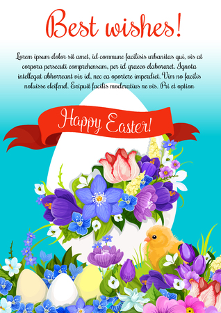 Easter poster of wishes and greeting template. Paschal egg with flowers bunch and ribbon. Vector chicken chick in spring daffodils, crocuses and tulips. Design for Happy Easter religion holiday card