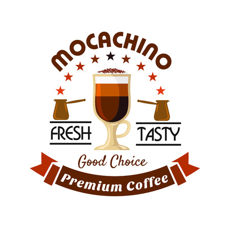 Tall cup of mocaccino topped with whipped cream and dusting of cocoa powder icon, framed by coffee pots with arch of stars and brown ribbon banner. Premium coffee drinks badge for menu or takeaway cup